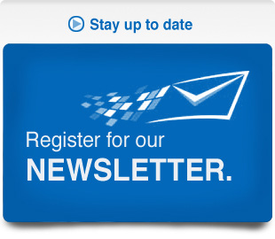 Stay up to date - Register for our Newsletter